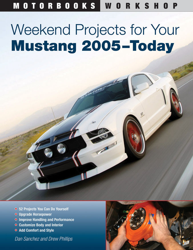 Weekend Projects for Your Mustang 2005 - Today